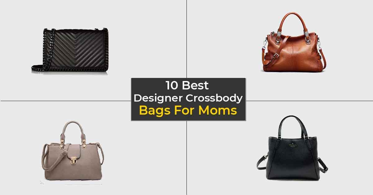 Best Designer Crossbody Bags For Moms-min